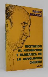 Incitación al nixonicidio y alabanza de la revolución chilena