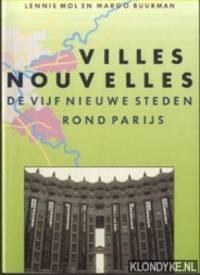 Villes Nouvelles. De vijf nieuwe steden rond Parijs