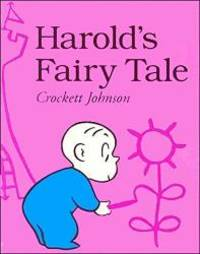 image of Harold's Fairy Tale (Further Adventures of with the Purple Crayon)