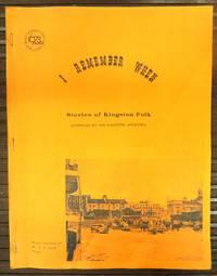 I Remember When: Stories of Kingston Folk