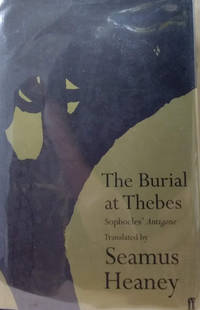 The Burial At Thebes:  Sophocles\' Antigone