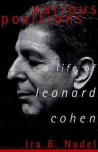 Various Positions : A Life of Leonard Cohen