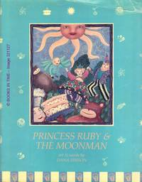 Princess Ruby & the Moonman : Signed First Edition