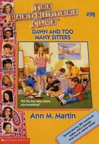 Dawn and Too Many Sitters by Ann M. Martin - Paperback - 1996 - from ThriftBooks and Biblio.com