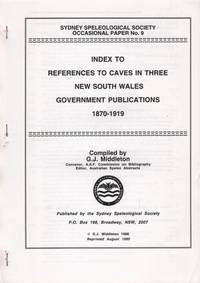 Index to References to Caves in Three New South Wales Government Publications 1870-1919