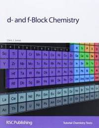 D- and f-Block Chemistry: RSC (Tutorial Chemistry Texts) by Chris J. Jones - Paperback - 2002-05-07 - from Books Express (SKU: 0854046372)
