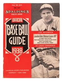SPALDING'S OFFICIAL BASE BALL GUIDE.  Sixty-second Year.  1938.; Spalding's Athletic Library.  No. 322.  Price 35 cents