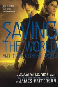 image of Saving the World and Other Extreme Sports