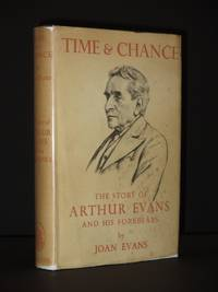 Time and Change. The True Story of Arthur Evans and his Forebears
