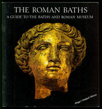 image of The Roman Baths: A Guide to the Baths and Roman Museum