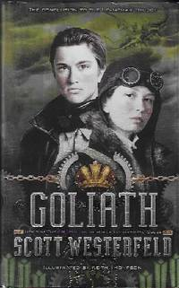 GOLIATH (SIGNED) by Westerfeld, Scott - 2011