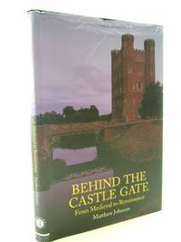 BEHIND THE CASTLE GATE