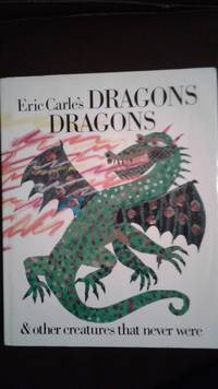 Eric Carle's DRAGONS, DRAGONS & other creatures that never were FINE/ NEAR FINE