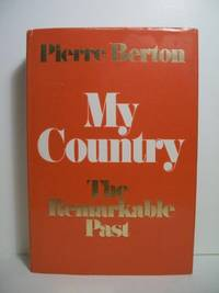 My country: The remarkable past