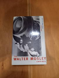 The Walter Moseley Omnibus