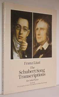 The Schubert song transcriptions: for solo piano: Serie II. The complete Winterreise and seven other great songs
