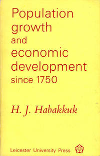 Population Growth and Economic Development Since 1750