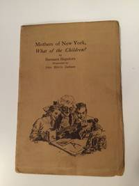 Mothers Of New York, What Of The Children
