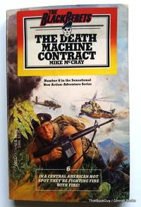 The Death Machine Contract (Black Berets, No. 6)