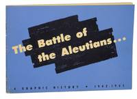 The Battle of the Aleutians: A Graphic History