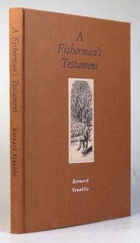 A Fisherman's Testamant. With Drawings by the Author
