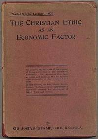 image of The Christian Ethic as an Economic Factor: The Social Service Lecture, 1926