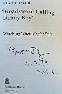 'Broadsword Calling Danny Boy' (SIGNED, DATED & NYC)