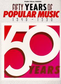 image of Fifty Years of Popular Music 1940-1990