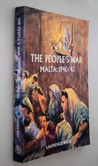 The people's war : Malta: 1940/43