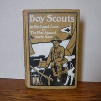 image of Boy Scouts In the Canal Zone or The Plot Against Uncle Sam