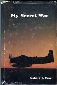 My Secret War by  Richard S Drury - Hardcover - 2nd edition - 1979 - from Barbarossa Books Ltd. (SKU: 70824)