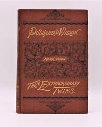 THE TRAGEDY OF PUDD'NHEAD WILSON and THE COMEDY [OF] THOSE EXTRAORDINARY TWINS