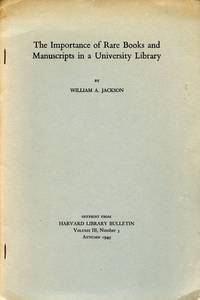 The Importance of Rare Books and Manuscripts in a University Library