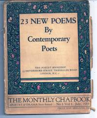 23 NEW POEMS BY CONTEMPORARY POETS in The Monthly Chapbook, Volume 1, Number 1