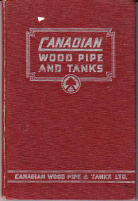 Canadian Wood Pipe and Tanks Catalogue No. 29