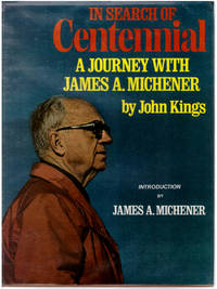 In Search of Centennial: A Journey with James A. Michener