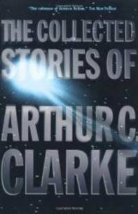 image of The Collected Stories of Arthur C. Clarke