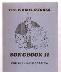 image of THE WHISTLEWORKS SONGBOOK II FOR THE 4 HOLE OCARINA