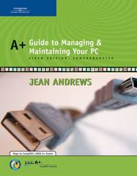 A+ Guide to Managing and Maintaining Your PC, Comprehensive by Jean Andrews - Hardcover - 2006 - from ThriftBooks (SKU: G0619217588I4N01)