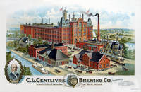 [CHROMOLITHOGRAPH]  C. L. Centlivre Brewing Co., Incorporated. Brewers & Bottlers Of Lager Beer. Fort Wayne, Indiana - Used Books