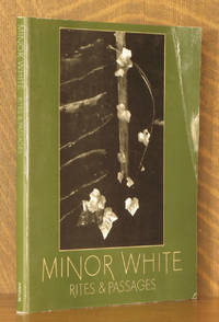 MINOR WHITE, RITES AND PASSAGES