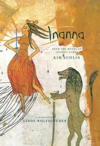 Inanna : From the Myths of Ancient Sumer