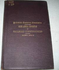 image of Proceedings of a National Convention of Railroad Commissioners Held at the Office of the Interstate Commerce Commission, Washington, D.C., May 1894