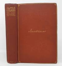James Chalmers: His Autobiography and Letters