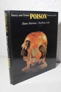 Poison Sorcery and Science, Friend and Foe
