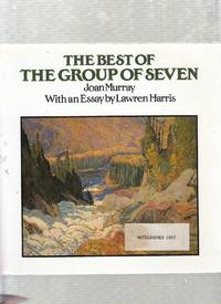 The Best of the Group of Seven (signed by the author)