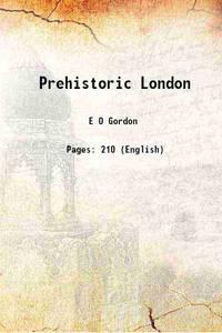 Prehistoric London 1946 [Hardcover]