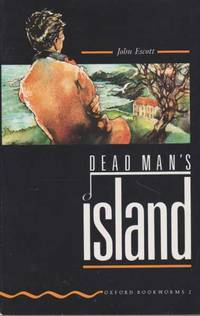 Dead Man's Island [Stage 2 Oxford Bookworms 2]
