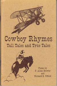 Cowboy Rhymes, Tall Tales and True Tales [SIGNED BY BOTH]