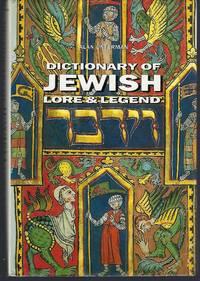 Dictionary of Jewish Lore & Legend